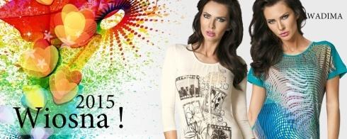 Zobacz najnowszą kolekcję bluzek i sukienek  WADIMA na wiosnę 2015!