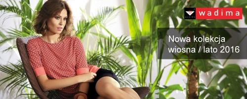 Nowa kolekcja bluzek WADIMA na lato 2016!  Zobacz koniecznie - polska produkcja!