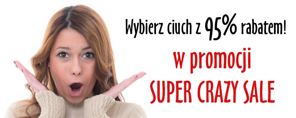 Wybierz swój ciuch z 95% rabatem w promocji  SUPER CRAZY SALE!