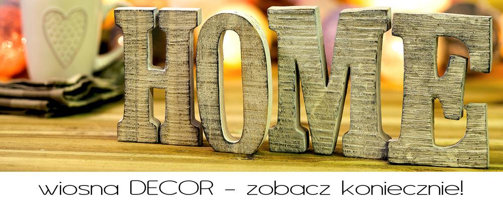 Odśwież wygląd swojego domu i ogrodu -  ZOBACZ nowości w dziale DECOR!