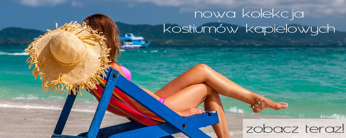 Zobacz najnowszą kolekcję kostiumów  kąpielowych i wybierz coś dla siebie!